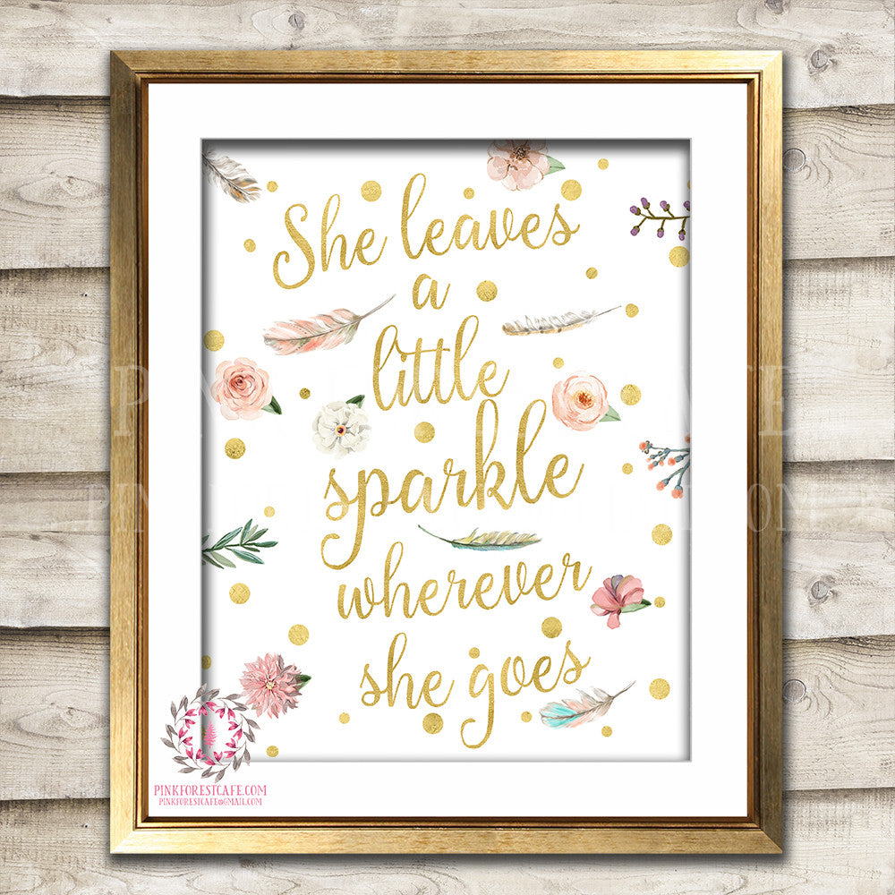 She Leaves A Little Sparkle Wherever She Goes Wall Art Print Blush Feather Boho Bohemian Watercolor Gold Floral Nursery Baby Girl Room Prints Printable Decor