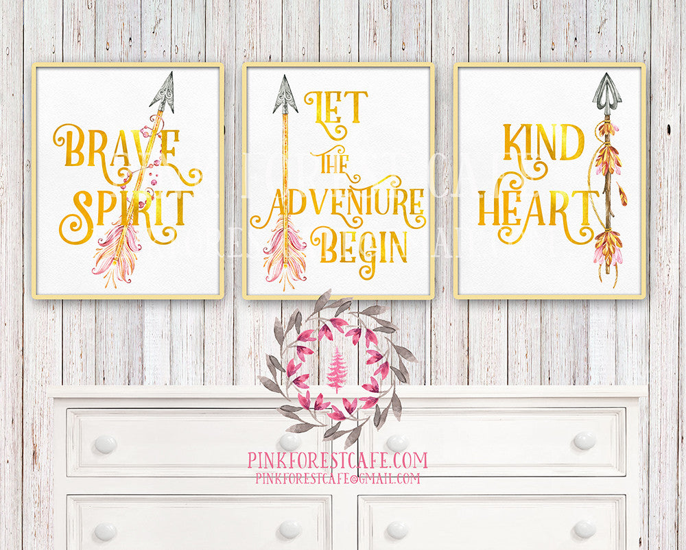 Kind Heart Brave Spirit Let The Adventure Begin Set of 3 Gold Foil Boho Tribal Arrow Nursery Baby Girl Room Printable Print Wall Decor