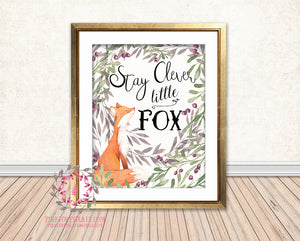 Stay Clever Little Fox Watercolor Woodland Printable Wall Art Nursery Home Decor Print