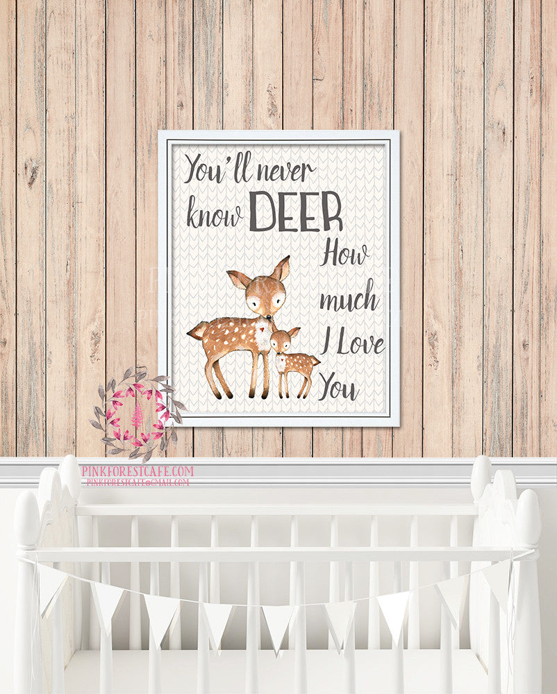 Deer Fawn You Are My Sunshine You'll Never Know How Much I Love You Woodland Printable Wall Art Nursery Home Decor Print