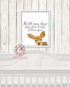 Woodland Deer Fawn You Are My Sunshine You'll Never Know How Much I Love You Boho Printable Wall Art Print Nursery Decor