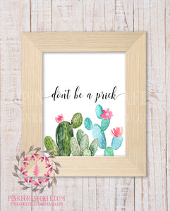 Don't Be A Prick Cactus Succulent Wall Art Print Funny Southwestern Boho Printable Home Decor