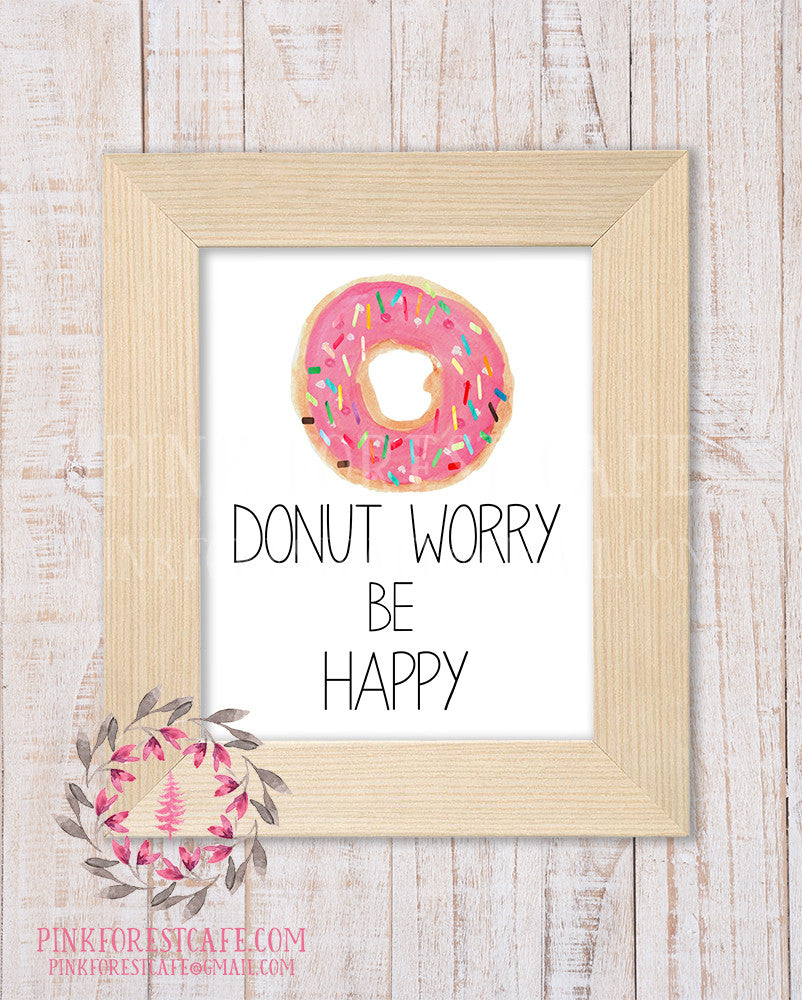 Donut Worry Be Happy Printable Print Wall Art Watercolor Nursery Room Home Office Decor