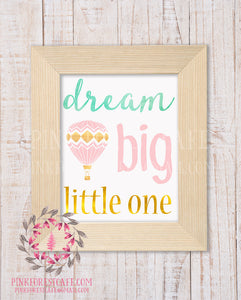 Dream Big Little One Pink Gold Mint Hot Air Balloon Baby Girl Boy Room Watercolor Printable Wall Art Nursery Home Decor