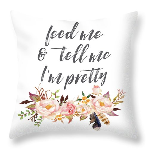Boho Feed Me And Tell Me I'm Pretty Baby Girl Nursery Throw Pillow
