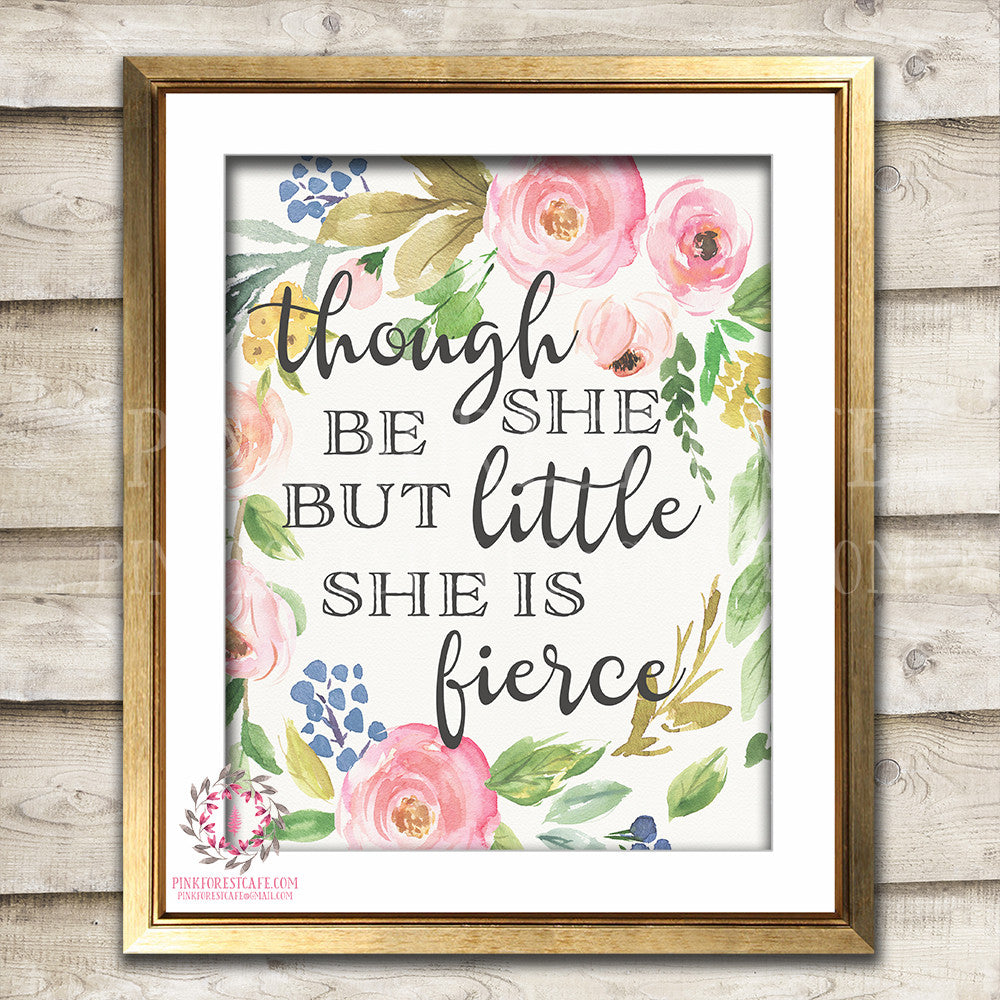 And Though She Be But Little She Is Fierce Boho Bohemian Printable Wall Art Print Nursery Decor