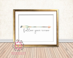 Follow Your Arrow Bohemian Boho Tribal Woodland Nursery Room Printable Print Wall Art Decor