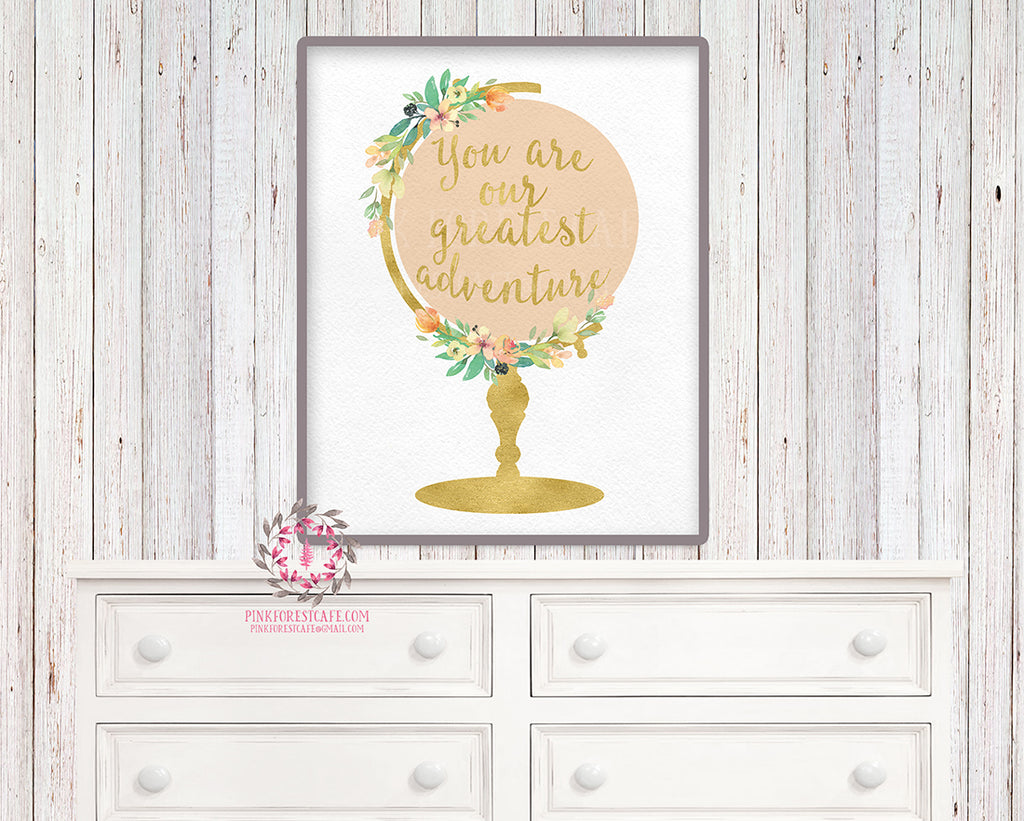 Boho Globe Nursery Wall Art Print You Are Our Greatest Adventure Blush Gold Watercolor Flowers Floral Bohemian Baby Girl Room Kids Bedroom Decor