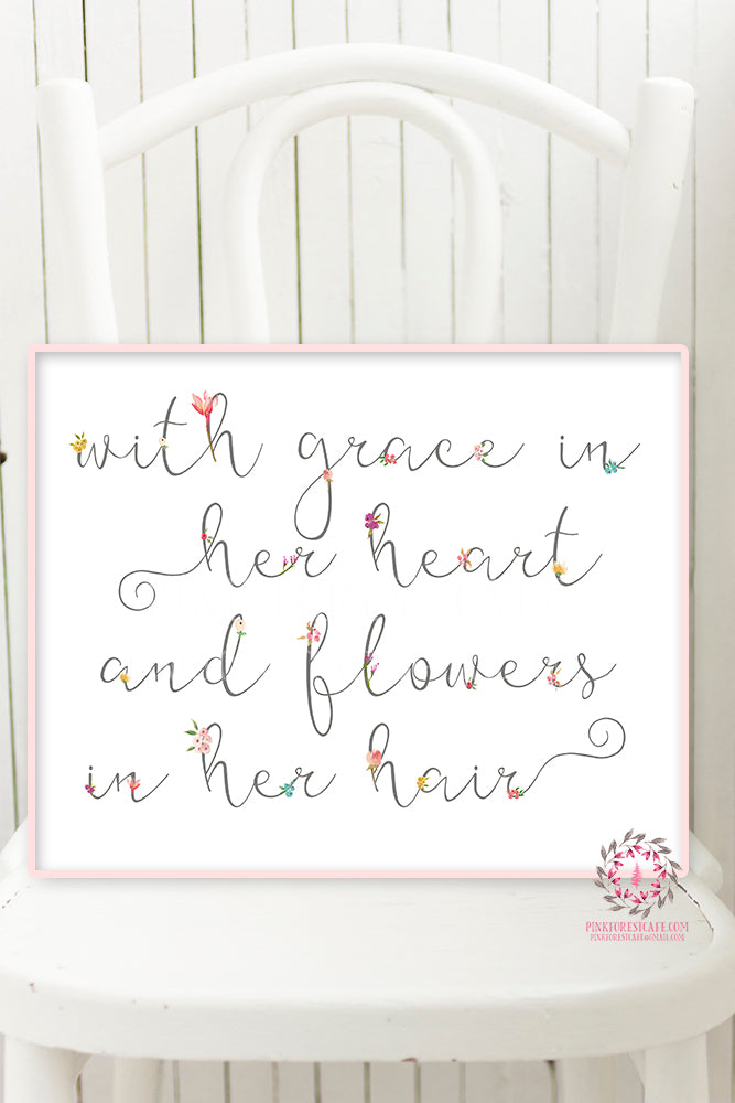 With Grace In Her Heart And Flowers In Her Hair Wall Art Print Boho Chic Baby Girl Room Nursery Printable Home Decor
