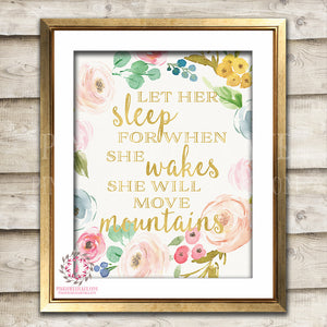 Let Her Sleep For When She Wakes Wall Art Print She Will Move Mountains Gold Boho Bohemian Printable Nursery Decor