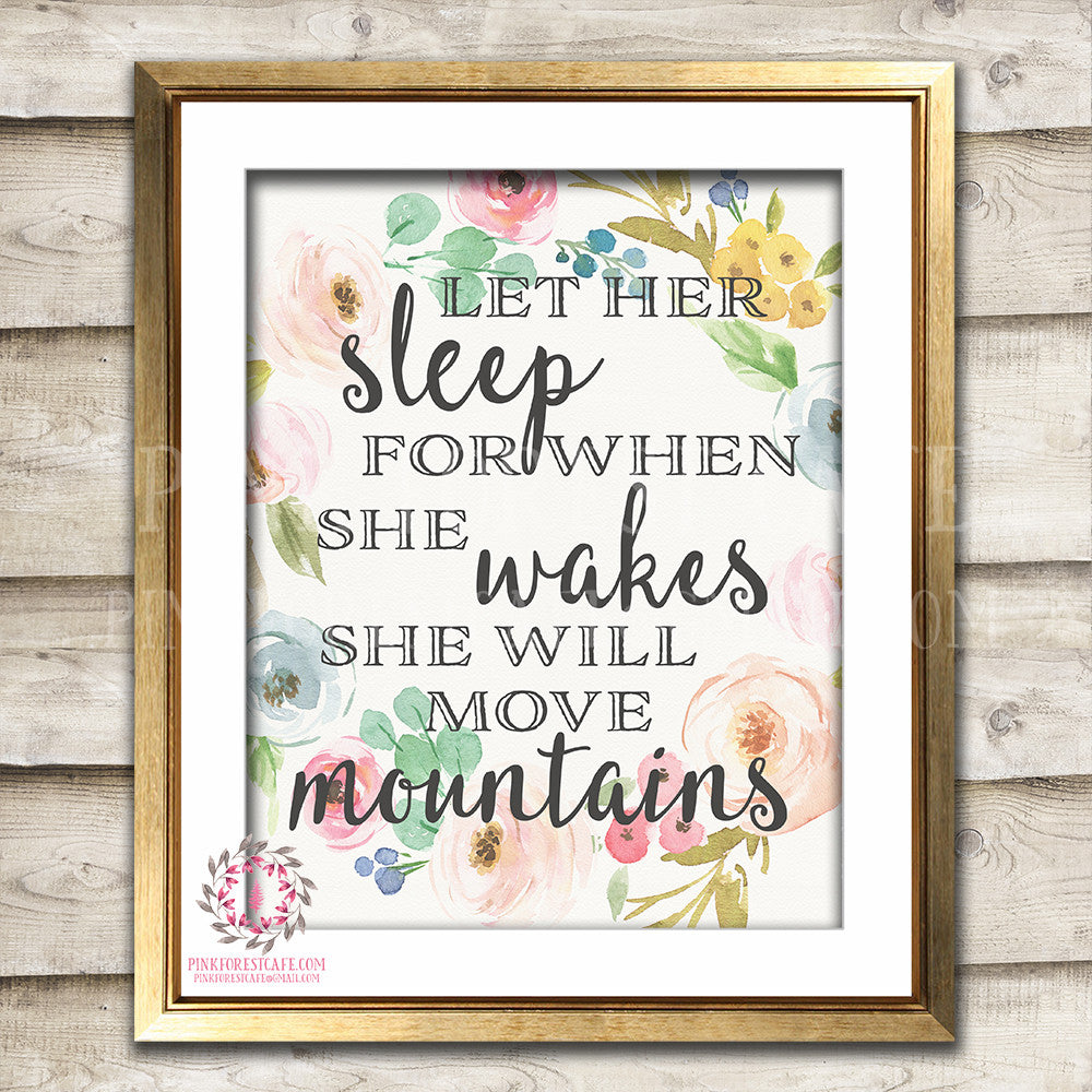 Let Her Sleep For When She Wakes She Will Move Mountains Boho Bohemian Printable Wall Art Print Nursery Decor