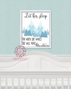 Let Her Sleep For When She Wakes She Will Move Mountains Boho Woodland Printable Print Wall Art Nursery Decor