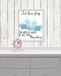 Let Him Sleep For When He Wakes He Will Move Mountains Boho Woodland Printable Print Wall Art Nursery Decor