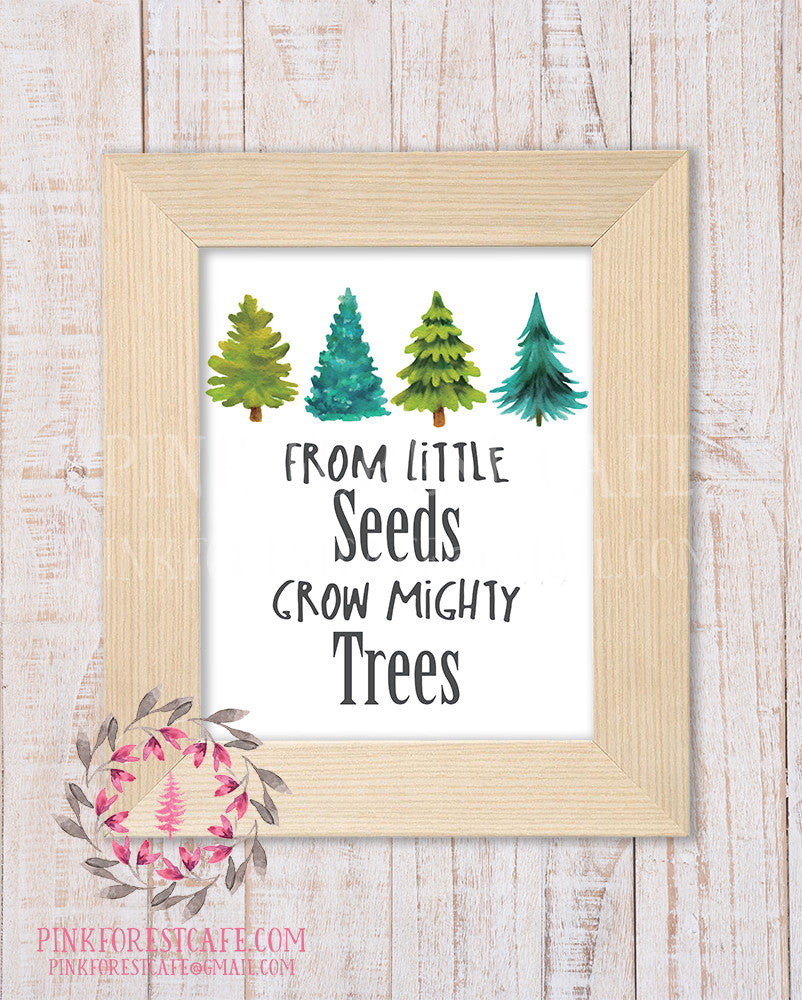 From Little Seeds Grow Mighty Trees Woodland Nursery Decor Wall Art Watercolor Printable Print