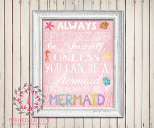 Always Remember To Be A Mermaid Nursery Baby Girl Pink Nautical Room Printable Print Wall Poster Sign Art Home Decor