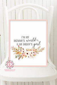 I'm My Mommy's World And My Daddy's Girl Boho Wall Art Print Nursery Watercolor Baby Room Printable Decor
