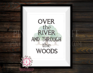Over The River And Through The Woods Printable Print Wall Art  Camping Woodland Adventure Nursery Baby Printable Print Wall Art Cabin Home Decor