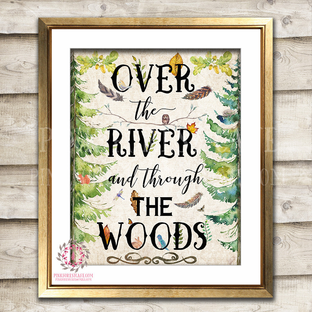 Over The River And Through The Woods Woodland Rustic Printable Wall Art Nursery Decor Print