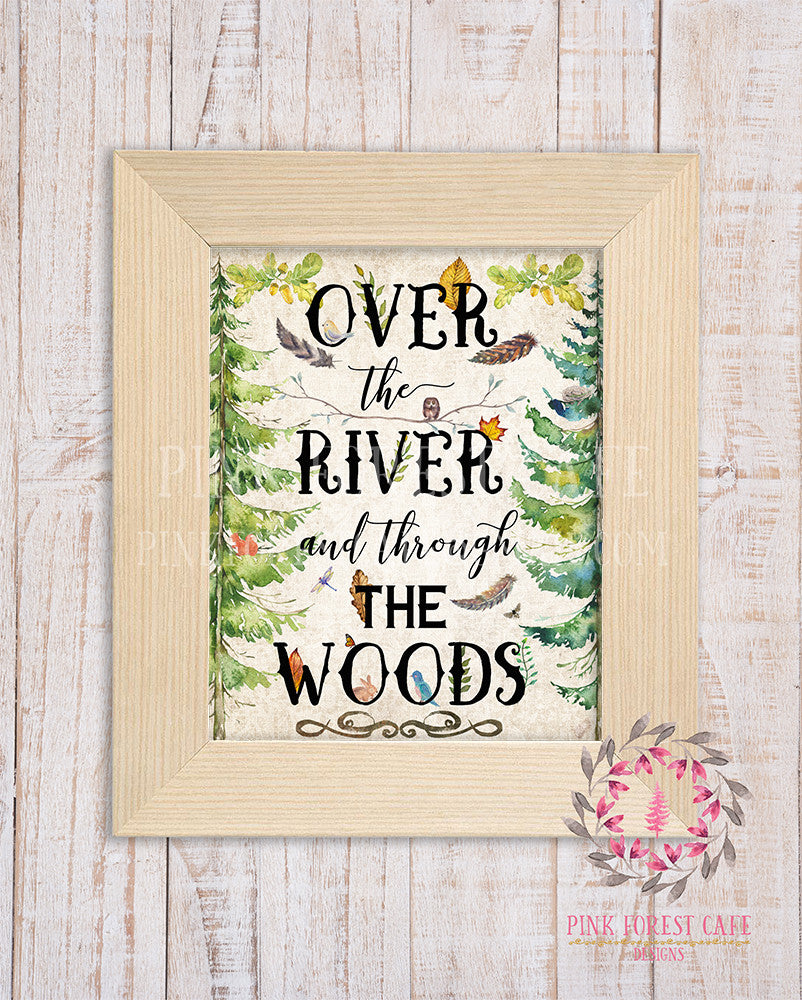 Over The River And Through The Woods Woodland Rustic Tribal Nursery Wall Art Print Baby Girl Boy Shower Room Home Printable Decor