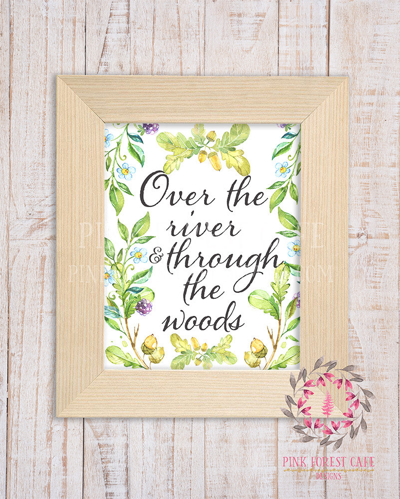 Over The River And Through The Woods Woodland Rustic Tribal Nursery Printable Wall Poster Sign Art Stationery Card Baby Girl Boy Shower Room Home Decor