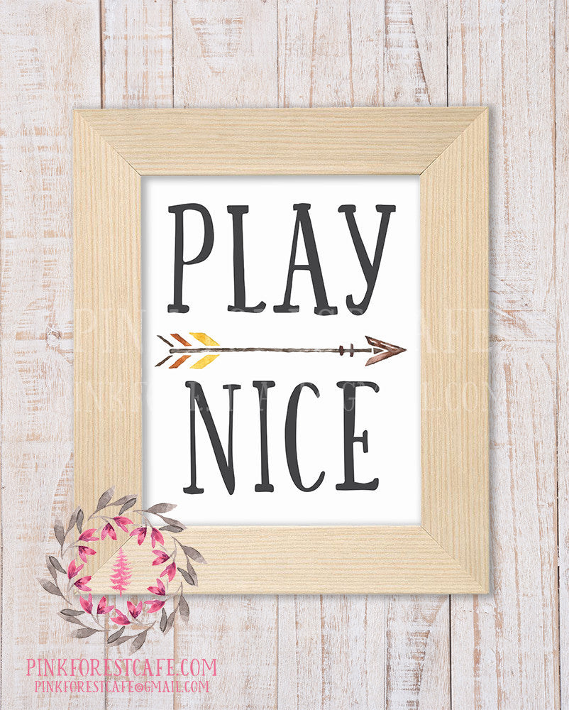 Play Nice Boho Arrow Tribal Woodland Nursery Decor Wall Art Printable Print