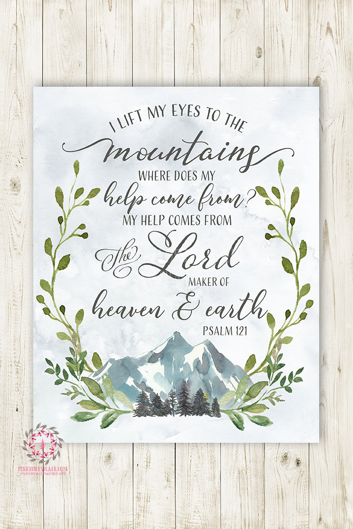 Psalm 121 I Lift My Eyes To The Mountains Woodland Wall Art Print Nursery Bible Verse Pine Trees Mountain Scene Boho Boy Girl Gender Neutral Kids Bedroom Trend Printable Decor