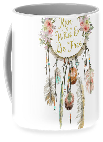 Run Wild And Be Free Dreamcatcher Boho Feather Pillow - Mug