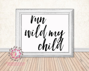 Run Wild My Child Woodland Printable Wall Art Print Nursery Home Decor