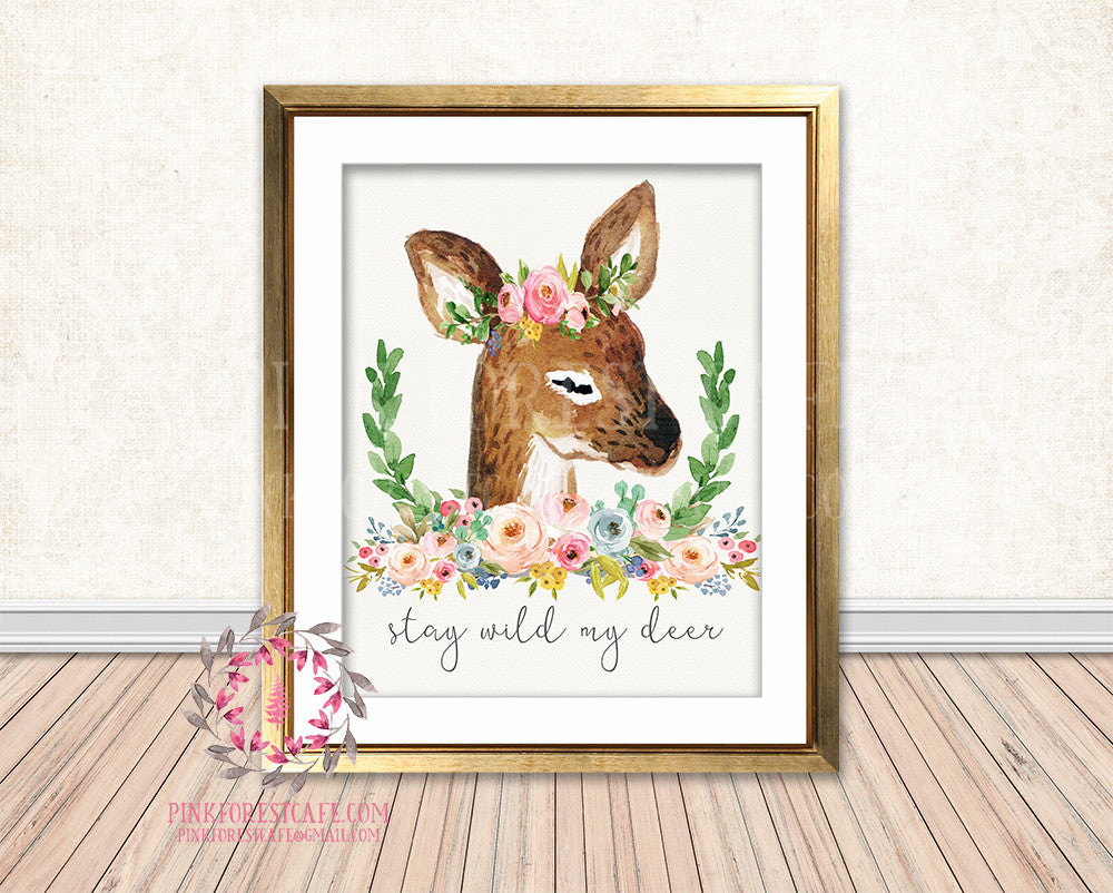 Boho Deer Stay Wild Woodland Bohemian Floral Nursery Baby Girl Room Printable Print Wall Decor