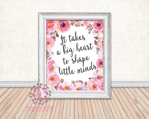 It Takes A Big Heart To Shape Little Minds Boho Teacher Daycare Childcare Provider Gift Printable Print Wall Art Home Decor