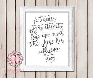 A Teacher Affects Eternity Quote Daycare Childcare Provider Gift Printable Wall Art Nursery Home Decor