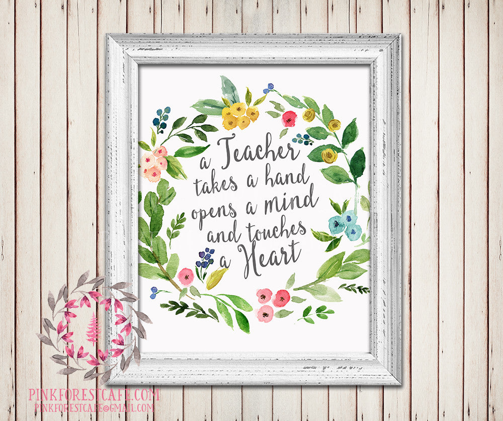 A Teacher Takes A Hand Opens A Mind And Touches A Heart Wall Art Print Quote Daycare Childcare Provider Gift Boho Feathers Printable Nursery Decor