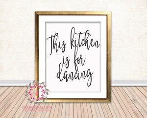 This Kitchen Is For Dancing Printable Wall Art Print Home Decor