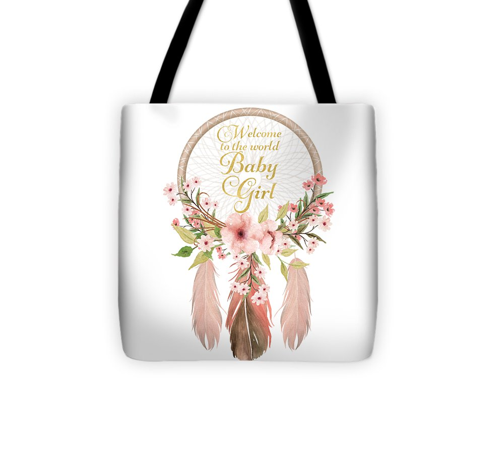 Welcome To The World Baby Girl Dreamcatcher - Tote Bag