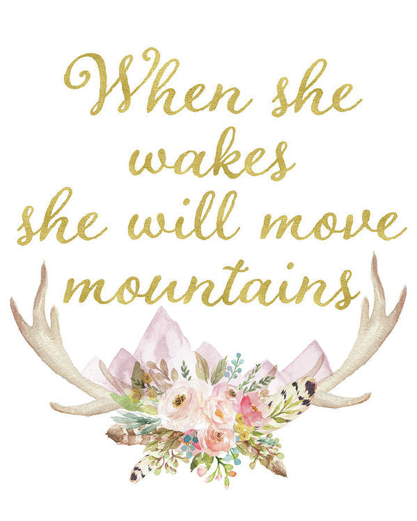 When She Wakes She Will Move Mountains Deer Antlers - Art Print