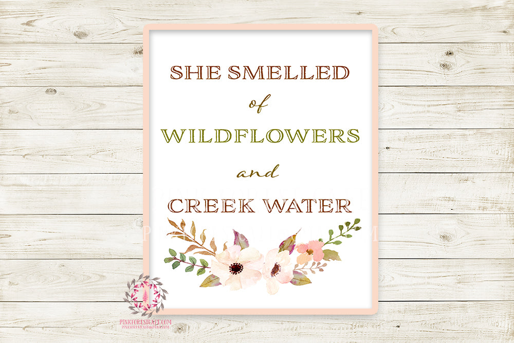 She Smelled Of Wildflowers And Creek Water Boho Printable Wall Art Print Baby Girl Nursery Blush Room Watercolor Floral Decor