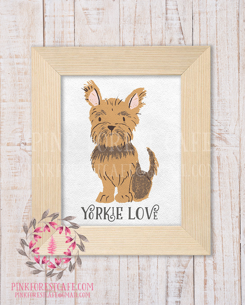 Yorkie Yorkshire Terrier Printable Wall Art Home Decor Dog Love Print