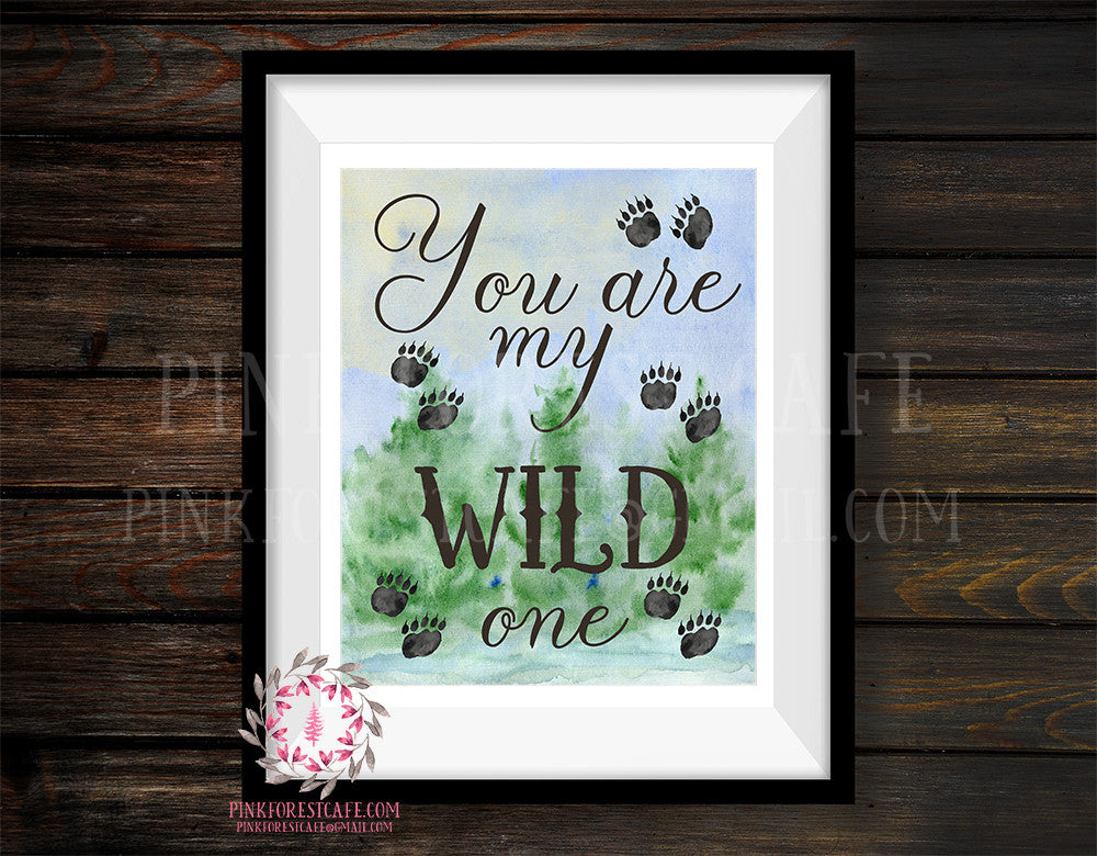 Bear You Are My Wild One Wall Art Print Footprints Rustic Woodland Nursery Baby Boy Room Prints Printable Decor