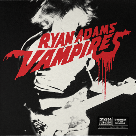 "Vampires 7"" (Blue) - Ryan Adams"
