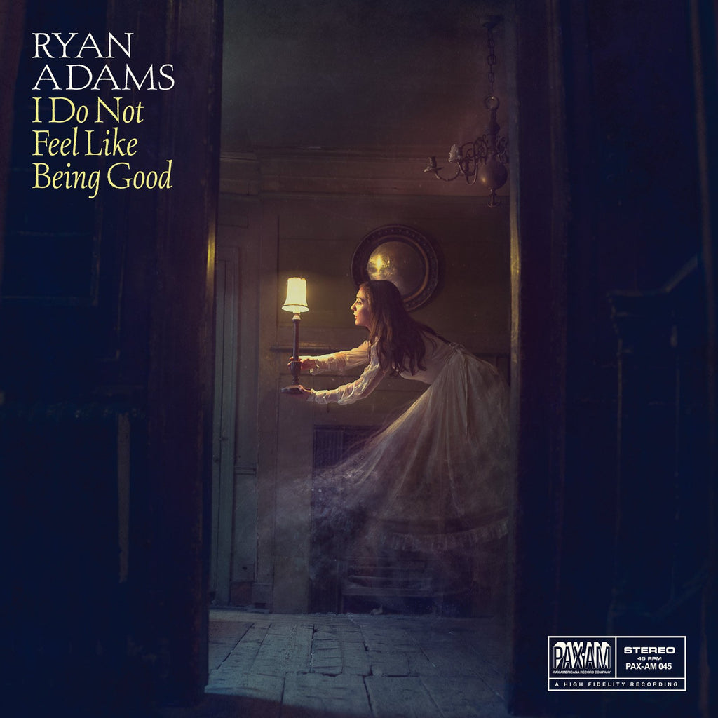 "I Do Not Feel Like Being Good 7"" (Blue) - Ryan Adams"