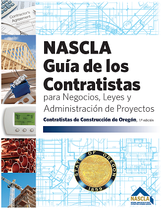 Oregon Spanish NASCLA Contractors Guide to Business, Law and Project Management, OR Construction Contractors 1st Edition