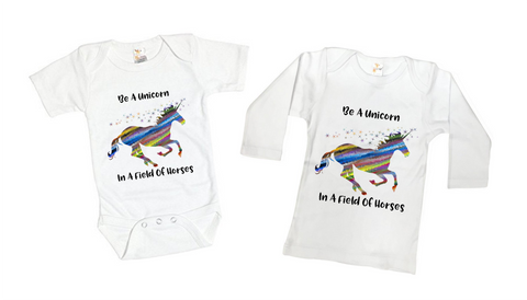 Be A Unicorn Graphic Tee Shirt or Bodysuit