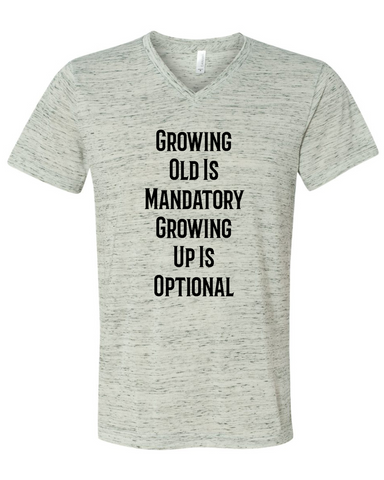 Growing Old Is Mandatory Funny Graphic Tee Shirt