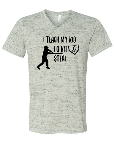 I Teach My Kid to Hit and Steal Baseball Graphic Tee Shirt