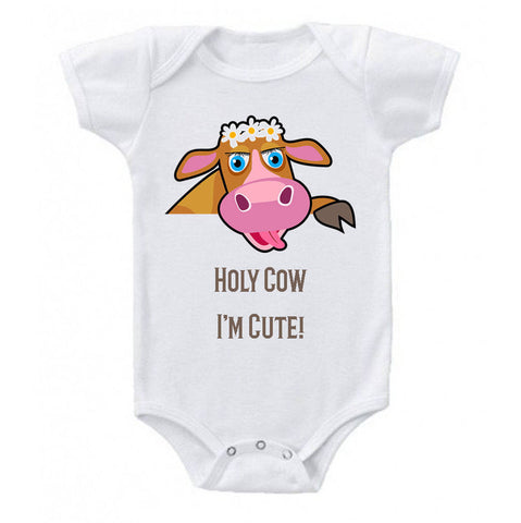 Holy Cow I'm Cute Funny Baby Bodysuit