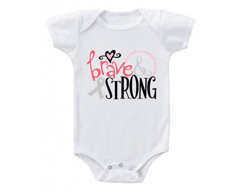Be Brave and Strong Cancer Awareness Inspirational Baby Bodysuit Onesie