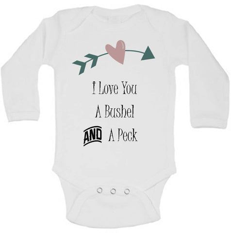 I Love You A Bushel and A Peck Cute Baby Bodysuit