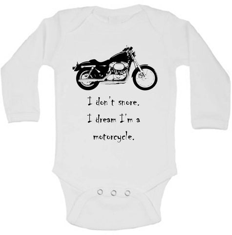 I Don't Snore. I Dream I'm A Motorcycle Funny Baby Bodysuit