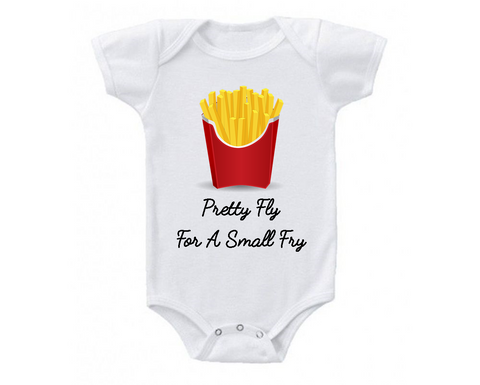 Pretty Fly For A Little Fry Baby Bodysuit