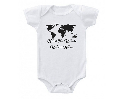 Until The Whole World Hears Christian Baby Bodysuit Onesie